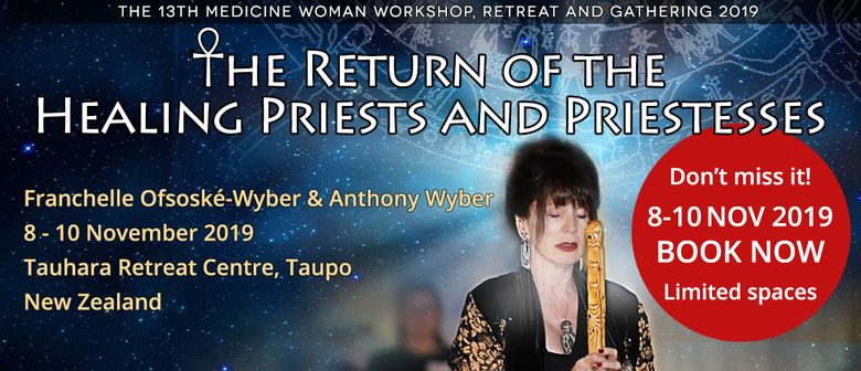 The 13th Medicine Woman Workshop Retreat and Gathering