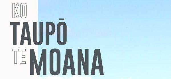 https://www.henrymagazine.nz/events/ko-taupo-te-moana/